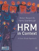 Human Resource Management in Context: A Case Study Approach (Paperback)