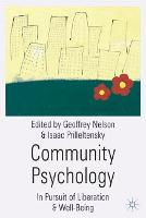 Community Psychology: In Pursuit of Liberation and Well-Being (Hardback)