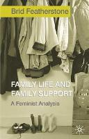 Family Life and Family Support: A Feminist Analysis (Paperback)