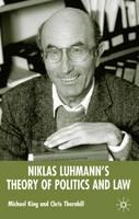 Niklas Luhmann's Theory of Politics and Law (Hardback)