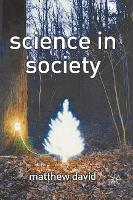 Science in Society (Paperback)