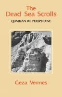 The Dead Sea Scrolls: Qumran in Perspective (Paperback)