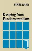 Escaping from Fundamentalism (Paperback)