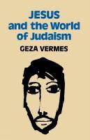 Jesus and the World of Judaism (Paperback)