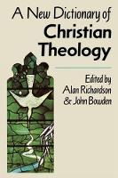 New Dictionary of Christian Theology (Paperback)