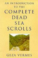 An Introduction to the Complete Dead Sea Scrolls (Paperback)