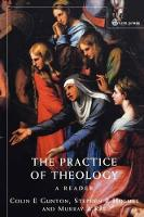 Practice of Theology: A Reader (Paperback)
