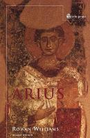 Arius: Heresy and Tradition (Paperback)