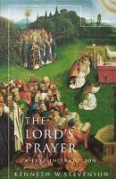 Lords Prayer: A Text in Tradition (Paperback)