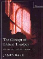 Concept of Biblical Theology: An Old Testament Perspective (Paperback)