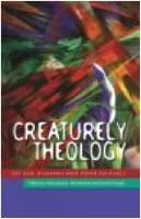 Creaturely Theology: On God, Humans and Other Animals (Paperback)