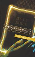 Redescribing Reality: What We Do When We Read the Bible (Paperback)