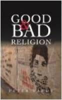 Good and Bad Religion (Paperback)