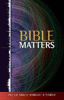 Bible Matters (Paperback)