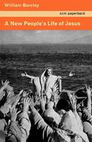 A New People's Life of Jesus (Paperback)