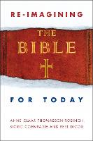 Re-Imagining the Bible for Today (Paperback)