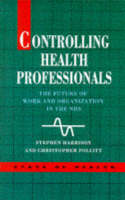 Controlling Health Professionals (Paperback)