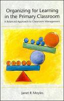 Organizing for Learning in the Primary Classroom (Paperback)