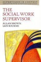 SOCIAL WORK SUPERVISOR (Paperback)