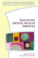 Managing Mental Health Services (Paperback)