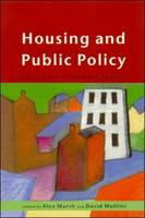 Housing and Public Policy: Citizenship, Choice, and Control (Paperback)