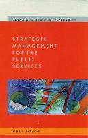 Strategic Management for the Public Services (Paperback)