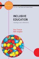 Inclusive Education: Readings and Reflections (Hardback)