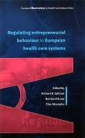 Regulating Entrepreneurial Behaviour In European Health Care Systems (Paperback)