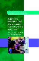 Supporting ICT in the Early Years (Paperback)