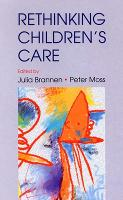 Re-Thinking Children's Care (Paperback)