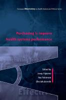 Purchasing to Improve Health Systems Performance (Paperback)