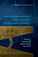 Regulating Pharmaceuticals in Europe: Striving for Efficiency, Equity and Quality (Paperback)