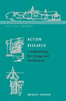 Action Research: A Methodology for Change and Development (Paperback)