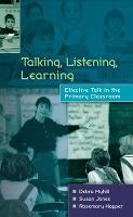 Talking, Listening, Learning (Paperback)