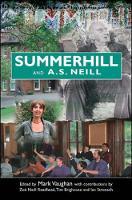 Summerhill and A S Neill (Hardback)