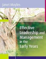 Effective Leadership and Management in the Early Years (Hardback)