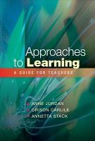 Approaches to Learning: A Guide for Teachers