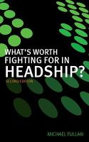 What's Worth Fighting for in Headship? (Paperback)