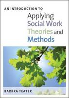 An Introduction to Applying Social Work Theories and Methods (Hardback)