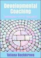 Developmental Coaching: Working with the Self (Paperback)
