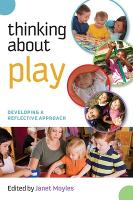 Thinking about Play: Developing a Reflective Approach (Paperback)