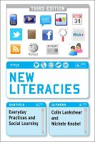 New Literacies: Everyday Practices and Social Learning (Paperback)