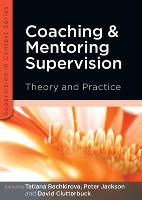 Coaching and Mentoring Supervision: Theory and Practice (Paperback)