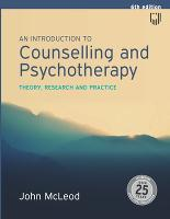 An Introduction to Counselling and Psychotherapy: Theory, Research and Practice (Paperback)