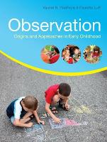 Observation: Origins and Approaches in Early Childhood (Paperback)