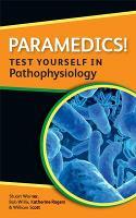 Paramedics! Test yourself in Pathophysiology