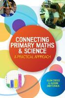 Connecting Primary Maths and Science: A Practical Approach (Paperback)