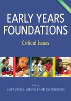 Early Years Foundations: Critical Issues (Paperback)