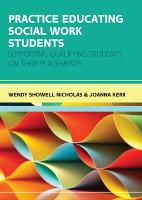 Practice Educating Social Work Students: Supporting qualifying students on their placements (Paperback)