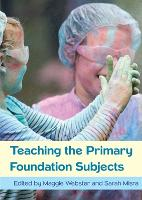 Teaching the Primary Foundation Subjects (Paperback)